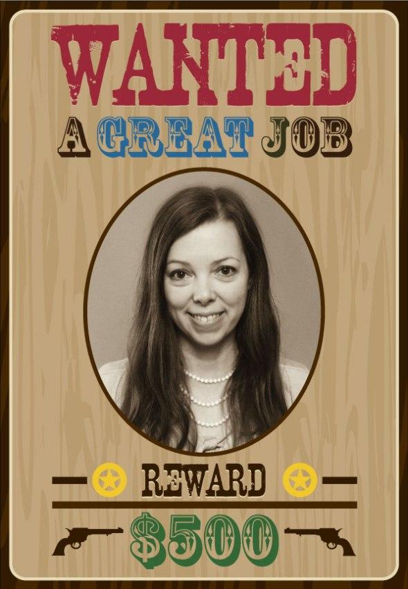 Wanted: A Great Job — $500 Reward!